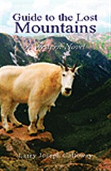 Guide To The Lost Mountains: A Western Novel
